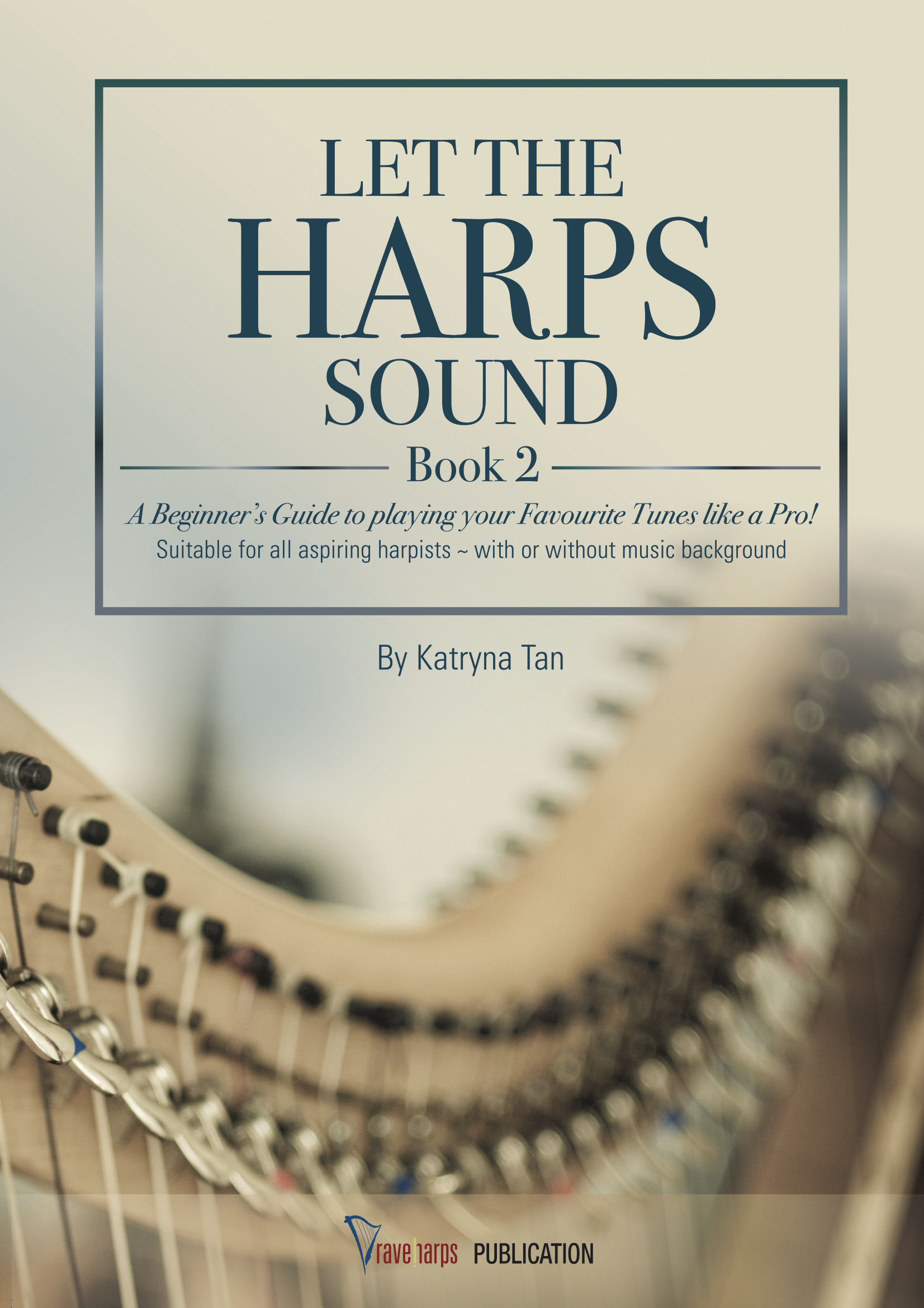 Let The Harps Sound – Module 2